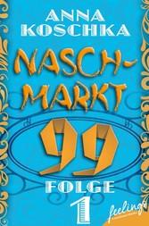 Naschmarkt 99 - Folge 1 - Dating für Nerds