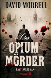 Der Opiummörder - Kriminalroman