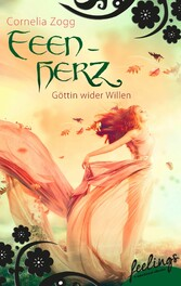 Feenherz: Göttin wider Willen - Romantic Fantas...