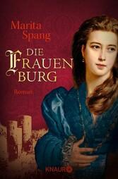Die Frauenburg - Roman