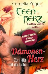 Dämonenherz: Zur Hölle mit der Liebe & Feenherz...