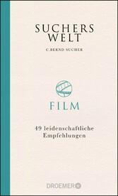 Suchers Welt: Film - 49 leidenschaftliche Empfe...