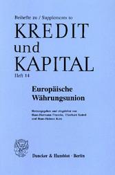 Europäische Währungsunion. - Von der Konzeption...