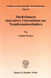 Marktchancen innovativer Unternehmen aus Transf...