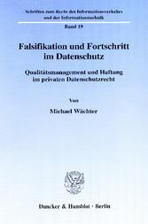 Falsifikation und Fortschritt im Datenschutz. -...