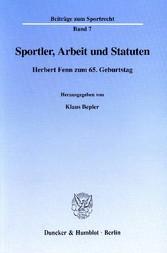 Sportler, Arbeit und Statuten. - Herbert Fenn z...