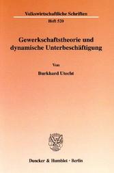 Gewerkschaftstheorie und dynamische Unterbeschä...