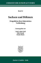 Sachsen und Böhmen. - Perspektiven ihrer histor...