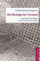 Die Ideologie der Tyrannei. - Neognostische Myt...