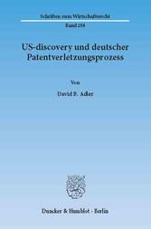 US-discovery und deutscher Patentverletzungspro...