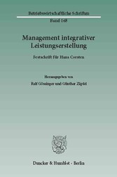 Management integrativer Leistungserstellung. - ...