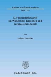 Der Rundfunkbegriff im Wandel des deutschen und...