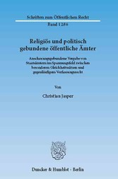 Religiös und politisch gebundene öffentliche Äm...
