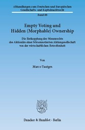 Empty Voting und Hidden (Morphable) Ownership. ...
