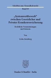 »Systemwettbewerb« zwischen Gesetzlicher und Pr...