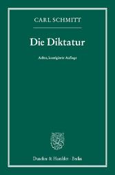 Die Diktatur. - Von den Anfängen des modernen S...