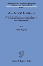 »Safe harbor«-Regelungen. - Methodische Grundzü...