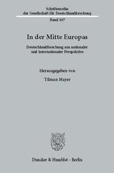 In der Mitte Europas. - Deutschlandforschung au...