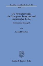 Die Menschenwürde als Prinzip des deutschen und...