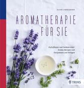 Aromatherapie für Sie - Duftpflaster und Seelen...
