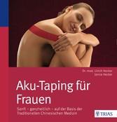 Aku-Taping für Frauen - Sanft - ganzheitlich - ...
