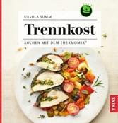 Trennkost - Kochen mit dem Thermomix®