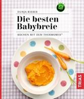 Die besten Babybreie - Kochen mit dem Thermomix®