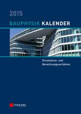 Bauphysik-Kalender 2015 - Simulations- und Bere...