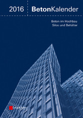 Beton-Kalender 2016 Schwerpunkte - Silos und Be...