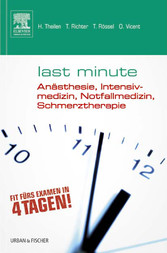 Last Minute Anästhesie, Intensivmedizin, Notfal...