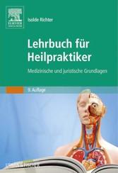 Lehrbuch für Heilpraktiker - Medizinische und j...