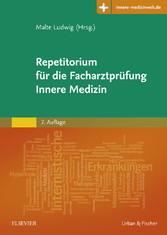 Repetitorium für die Facharztprüfung Innere Med...