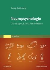 Neuropsychologie - Grundlagen, Klinik, Rehabili...