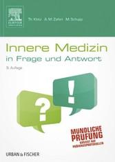 Innere Medizin in Frage und Antwort - Fragen und Fallgeschichten
