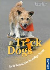 Trick Dogs - Coole Kunststücke für pfiffige Hunde