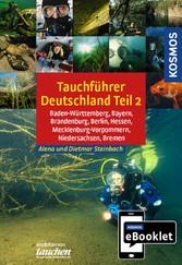 Tauchreiseführer Deutschland Teil 2 - Baden-Wür...