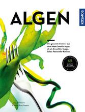 Algen - Das gesunde Gemüse aus dem Meer: kreati...