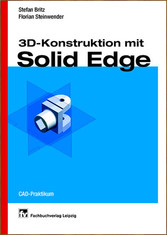 3D-Konstruktion mit Solid Edge