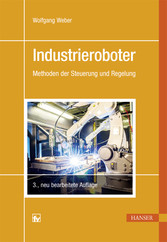 Industrieroboter - Methoden der Steuerung und R...