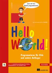 Hello World! - Programmieren für Kids und ander...