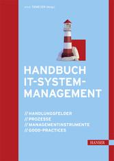 Handbuch IT-Systemmanagement - Handlungsfelder,...