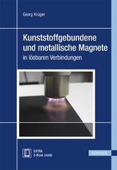Kunststoffgebundene und metallische Magnete in ...