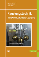 Regelungstechnik - Basiswissen, Grundlagen, Bei...