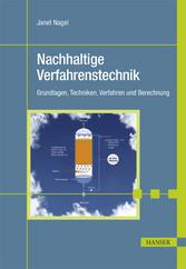 Nachhaltige Verfahrenstechnik - Grundlagen, Tec...