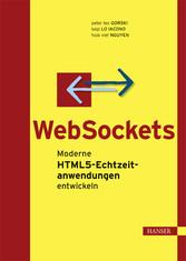 WebSockets - Moderne HTML5-Echtzeitanwendungen ...