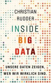 Inside Big Data - Unsere Daten zeigen, wer wir ...