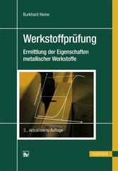 Werkstoffprüfung - Ermittlung der Eigenschaften...