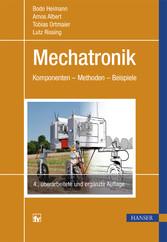 Mechatronik - Komponenten - Methoden - Beispiele