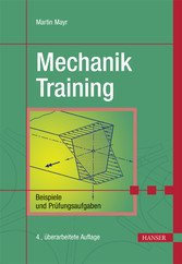 Mechanik-Training - Beispiele und Prüfungsaufgaben