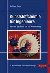 Kunststoffchemie für Ingenieure - Von der Synth...